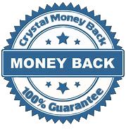 Crystal Money Back Guarantee